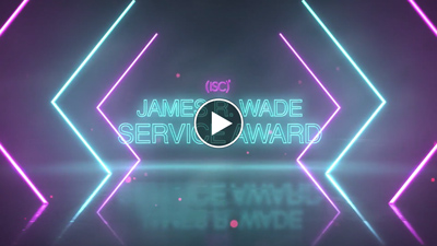 (ISC)² James Wade Service Award Thumbnail