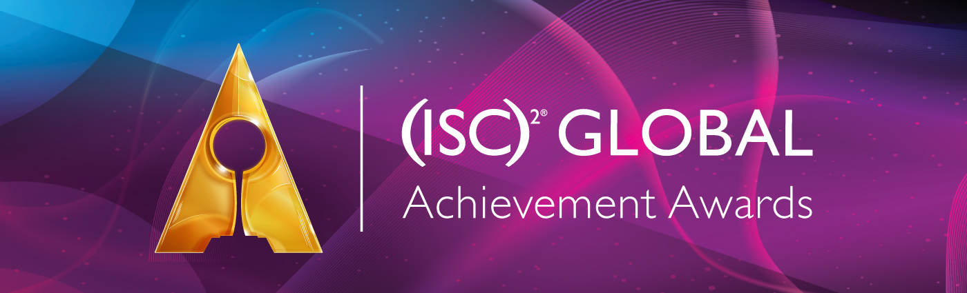 (ISC)² Global Achievement Awards