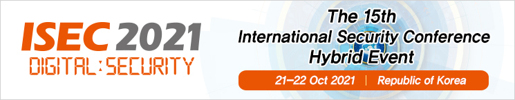 International Security Conference (ISEC) 2021