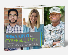 Break into Cybersecurity