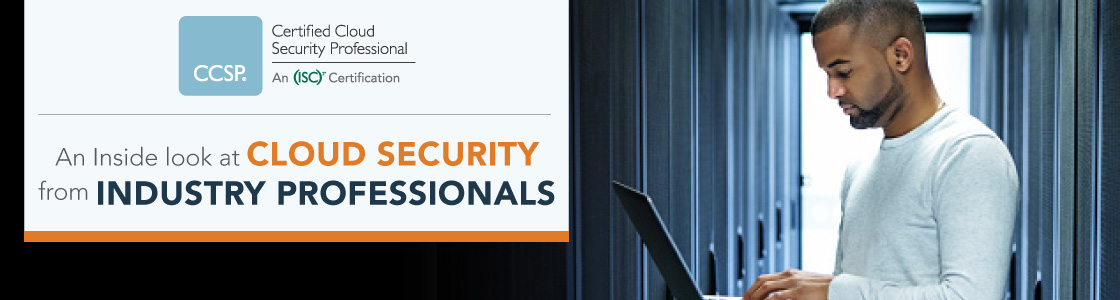An Inside look at Cloud Security from Industry Professionals